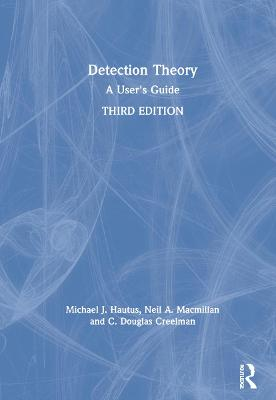 Detection Theory: A User's Guide, 3rd Edition