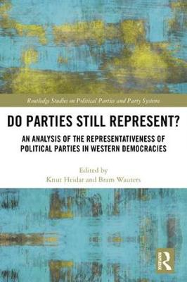 Do Parties Still Represent?: An Analysis of the Representativeness of Political Parties in Western Democracies