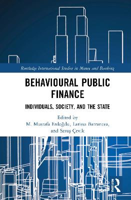 Behavioral Public Finance: Individuals, Society and the State