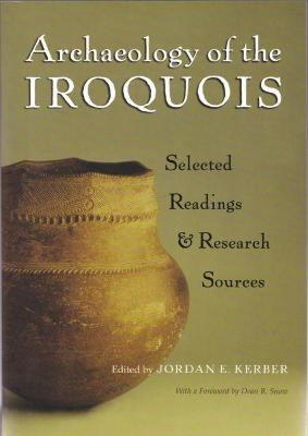 Archaeology of the Iroquois: Selected Readings and Research Sources