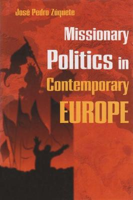 Missionary Politics in Contemporary Europe