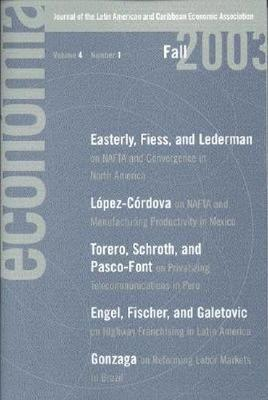 Economia: Fall 2003: Journal of the Latin American and Caribbean Economic Association