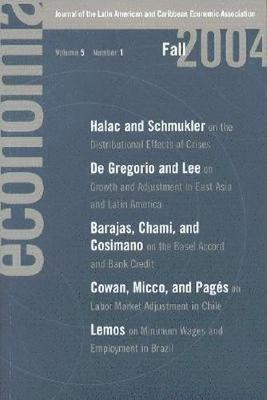 Economia: Fall 2004: Journal of the Latin American and Caribbean Economic Association