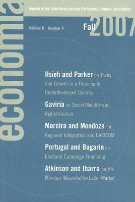 Economia Fall 2007: Journal of the Latin American and Caribbean Economic Association