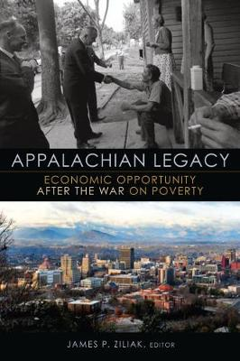 Appalachian Legacy: Economic Opportunity after the War on Poverty