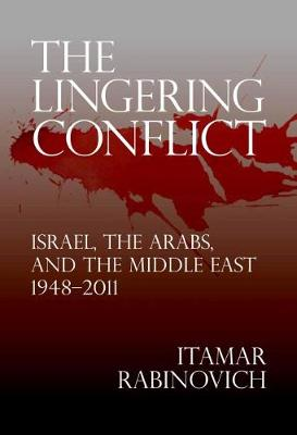Lingering Conflict: Israel and the Arabs,  and the Middle East