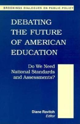 Debating the Future of American Education: Do We Meet National Standards and Assessments?