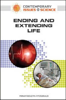 ENDING AND EXTENDING LIFE