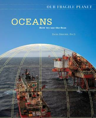 Oceans: How We Use the Seas