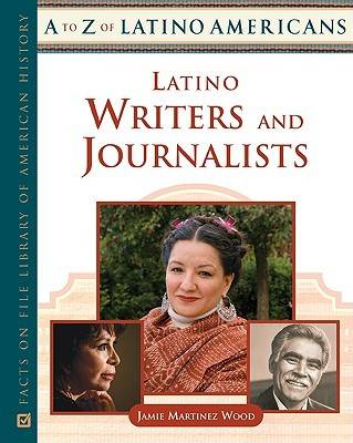 Latino Writers and Journalists