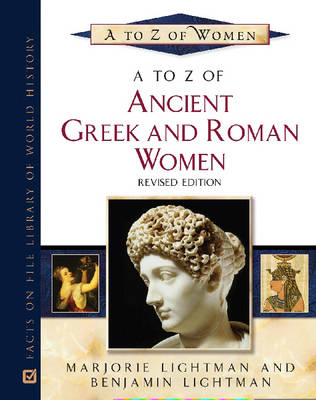 A to Z of Ancient Greek and Roman Women