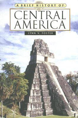 A Brief History of Central America: Second Edition