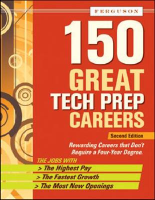 150 Great Tech Prep Careers