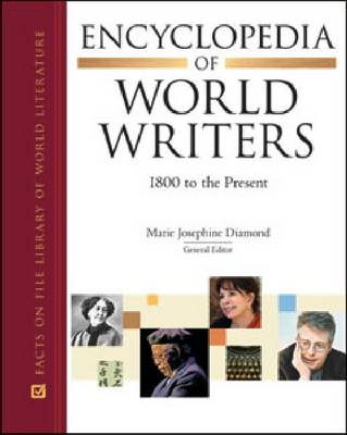 Encyclopedia of World Writers: 1800 to the Present