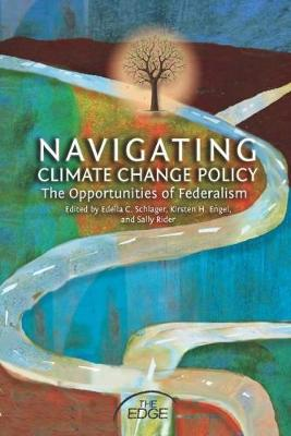 Navigating Climate Change Policy: The Opportunities of Federalism