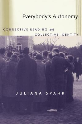 Everybody's Autonomy: Connective Reading and Collective Identity