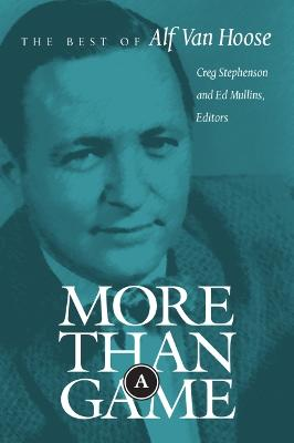 More Than a Game: The Best of Alf Van Hoose