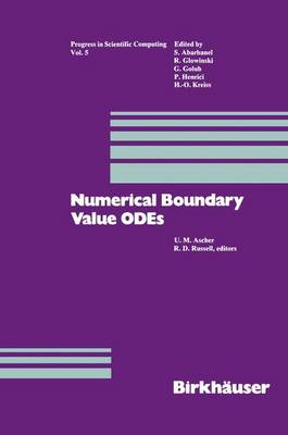 Numerical Boundary Value ODEs: Proceedings of an International Workshop, Vancouver, Canada, July 10-13, 1984