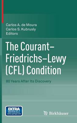 The Courant-Friedrichs-Lewy (CFL) Condition: 80 Years After Its Discovery