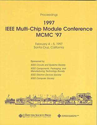 1997 IEEE Multi-Chip Module Conference