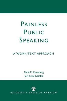 Painless Public Speaking: A Work Text Approach