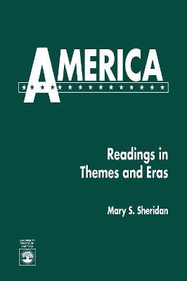 America: Readings in Themes and Eras