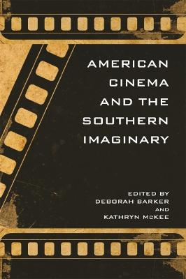 American Cinema and the Southern Imaginary