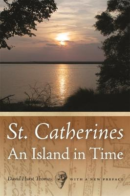 St. Catherines: An Island in Time