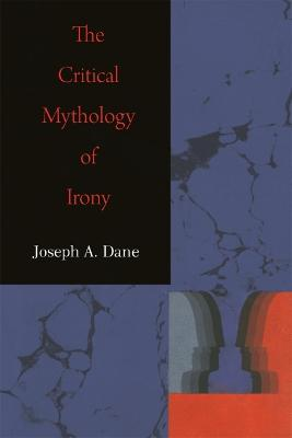 Critical Mythology of Irony