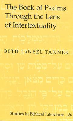 The Book of Psalms Through the Lens of Intertextuality