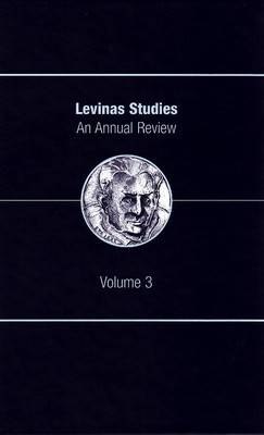 Levinas Studies: An Annual Review, Volume 3