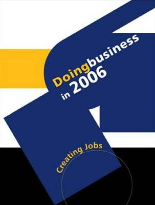 Doing Business 2006: Services for Business - Creating Jobs