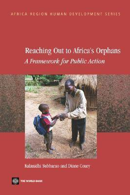 Reaching Out to Africa's Orphans: A Framework for Public Action