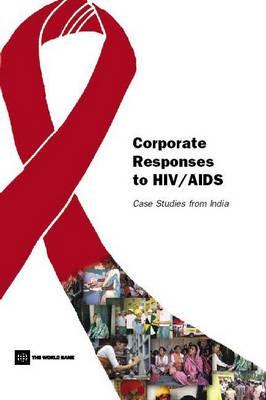 Corporate Responses to HIV/AIDS: Case Studies from India