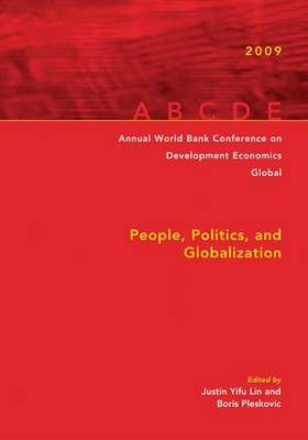 Annual World Bank Conference on Development Economics 2009, Global: People, Politics, and Globalization