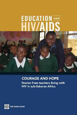 Courage and Hope: Stories from Teachers Living with HIV in Sub-Saharan Africa