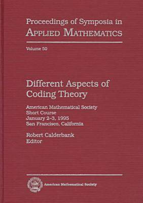 Different Aspects of Coding Theory: American Mathematical Society Short Course..