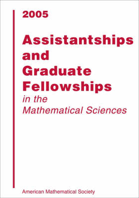 Assistantships and Graduate Fellowships: 2005