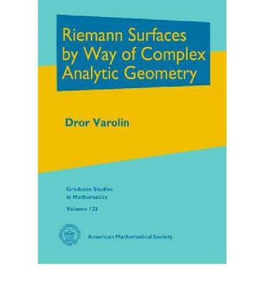 Riemann Surfaces by Way of Complex Analytic Geometry