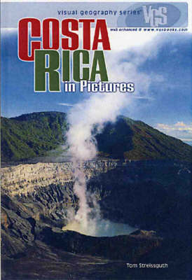 Costa Rica In Pictures: Visual Geography Series