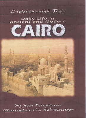 Daily Life In Ancient And Modern Cairo