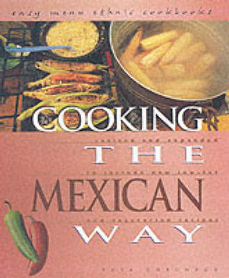 Cooking The Mexican Way