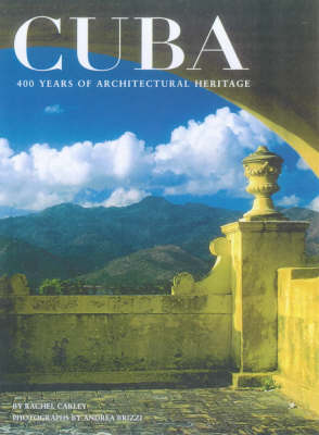 Cuba: 400 Years of Architectural Heritage