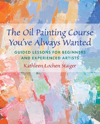 The Oil Painting Course You've Always Wanted