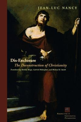 Dis-Enclosure: The Deconstruction of Christianity