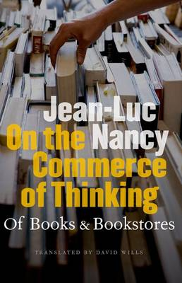 On the Commerce of Thinking: Of Books and Bookstores