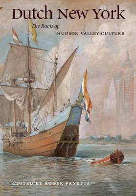 Dutch New York: The Roots of Hudson Valley Culture