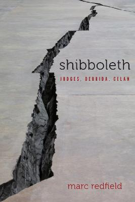Shibboleth: Judges, Derrida, Celan