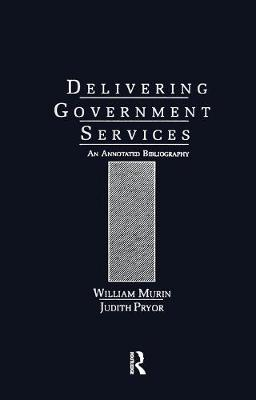 Delivering Government Services: An Annotated Bibliography