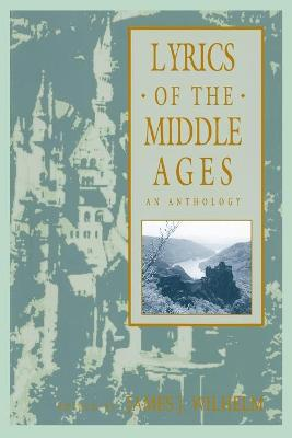 Lyrics of the Middle Ages: An Anthology